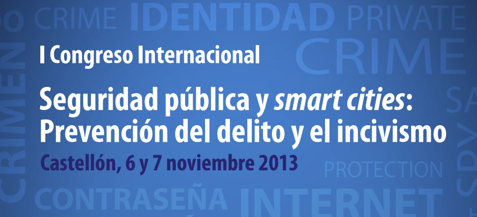 I Congreso Internacional de seguridad pública y smart cities
